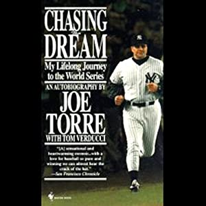 Chasing the Dream: My Lifelong Journey to the World Series | [Joe Torre]