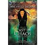 Cast in Chaos: Chronicles of Elantra, Book 6 | Michelle Sagara