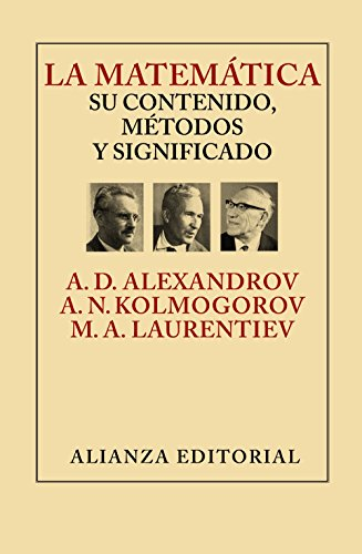 La Matemática. Su Contenido, Métodos Y Significado (Libros Singulares (Ls))