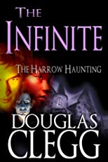 The Infinite - A Supernatural Thriller (Horror, Suspense, Paranormal) (The Harrow Haunting Series)