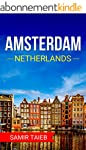 Amsterdam: The best Amsterdam Travel...