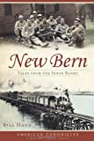 img - for New Bern (NC): Tales from the Inner Banks (American Chronicles (History Press)) book / textbook / text book