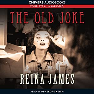 The Old Joke | [Reina James]