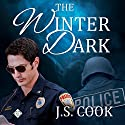 The Winter Dark Audiobook by J.S. Cook Narrated by K.C. Kelly