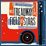 Miss Treadway & the Field of Stars | Miranda Emmerson
