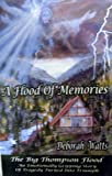 A Flood of Memories (0967981751) by Watts, Deborah