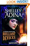 Brilliant Devices: A steampunk adventure novel (Magnificent Devices Book 4)