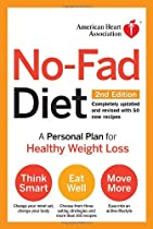 American Heart Association No-Fad Diet, 2nd Edition: A Personal Plan for Healthy Weight Loss