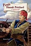 img - for Pirate Hannah Pritchard: Captured! (Historical Fiction Adventures (Paperback)) book / textbook / text book