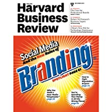 Harvard Business Review, December 2010 Periodical by Harvard Business Review Narrated by Todd Mundt