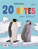 """Afficher """"20 bêtes pas bêtes !"""""""
