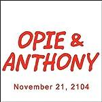 Opie & Anthony, Ron Bennington, November 21, 2014 | Opie & Anthony