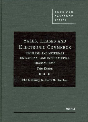 Sales, Leases and Electronic Commerce: Problems and...