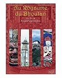 echange, troc Au Royaume du Bhoutan