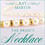 The Bride's Necklace: Necklace Trilogy Series, Book 1 | Kat Martin