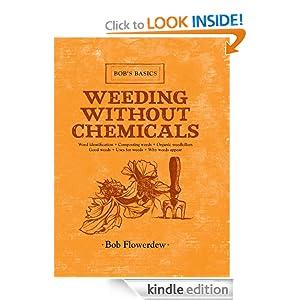 Weeding Without Chemicals: Bob's Basics (Bob's Basics) Bob Flowerdew