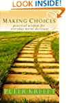 Making Choices: Practical Wisdom for...