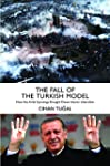 The Fall of the Turkish Model: How th...