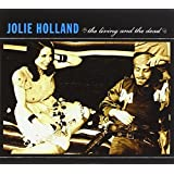Living And The Deadby Jolie Holland