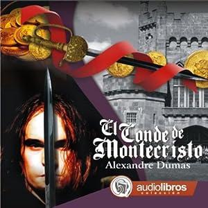 El Conde de Montecristo [The Count of Monte Cristo] Audiobook