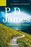Death in Holy Orders: An Adam Dalgliesh Mystery