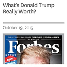 What's Donald Trump Really Worth? (       UNABRIDGED) by Randall Lane Narrated by Daniel May