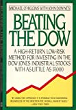 img - for Beating the Dow: A High-Return, Low-Risk Method for Investing in the Dow Jones Industrial Stocks with as Little as $5 book / textbook / text book