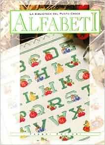 La biblioteca del punto croce. Alfabeti: Fabbri: 9788845171611: Amazon