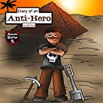 Diary of an Anti-Hero: The Mysterious Appearances of an Anti-Hero | Jeff Child