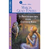 img - for La princesa que cre a en los cuentos de hadas [The Princess who belived in Fairy Tales] book / textbook / text book