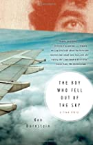 The Boy Who Fell Out of the Sky, by Ken Dornstein