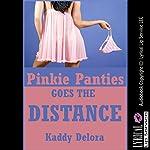 Pinkie Panties Goes the Distance: A Group Sex Sorority Hazing Erotica Story | Kaddy Delora