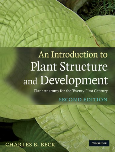 An Introduction to Plant Structure and Development: Plant...