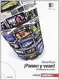 Pasen y vean! El español en video. Videobook per lo studente. Con DVD. Per le Scuole superiori