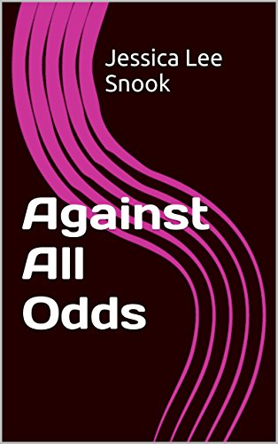 Jessica Lee Snook - Against All Odds (English Edition)