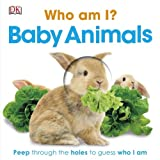 DK Who Am I? Baby Animals