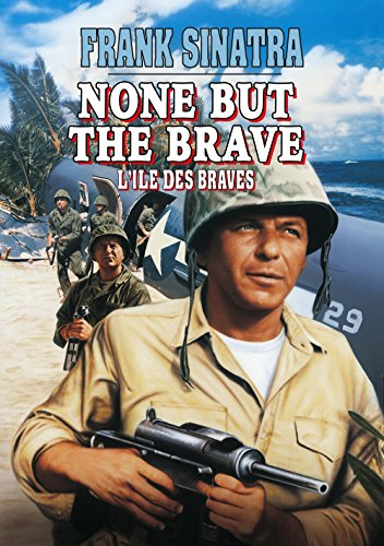 None But The Brave (1965
