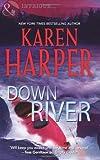 Down River (Mills & Boon Intrigue) (0263897583) by Harper, Karen
