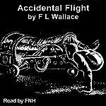Accidental Flight | Floyd L. Wallace