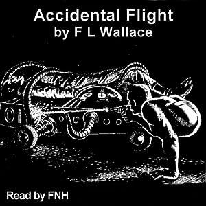 Accidental Flight Audiobook