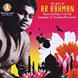 The Best of A.R. Rahman-Music And Magic From The Composer Of Slumdog Millionaire ~ A.R. Rahman