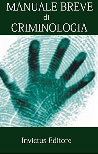 Manuale breve di criminologia IUS FACILE PDF