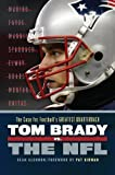 Tom Brady vs. the NFL: The Case for Footballs Greatest Quarterback by Glennon, Sean (2012) Paperback