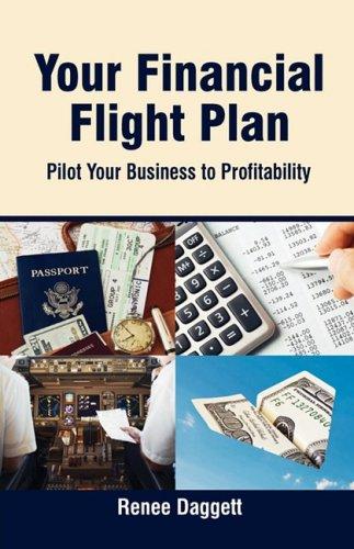 Your Financial Flight Plan: Pilot Your Business to Profitability