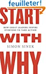 Start with Why: How Great Leaders Ins...