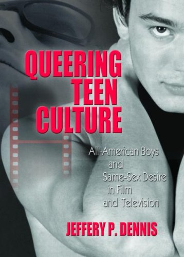 Queering Teen Culture: All-American Boys And Same-Sex Desire In Film And Television front-1078879