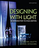 Designing with Light: An Introduction to Stage Lighting