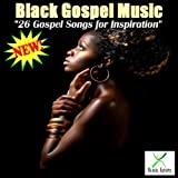 26 Gospel Songs For Inspiration