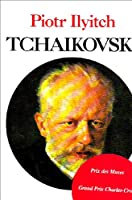 Piotr Ilyitch Tchaikovski