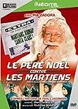 echange, troc Le Père Noël contre les martiens